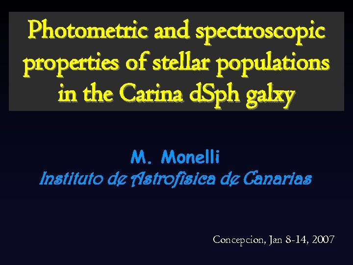 Photometric and spectroscopic properties of stellar populations in the Carina d. Sph galxy M.