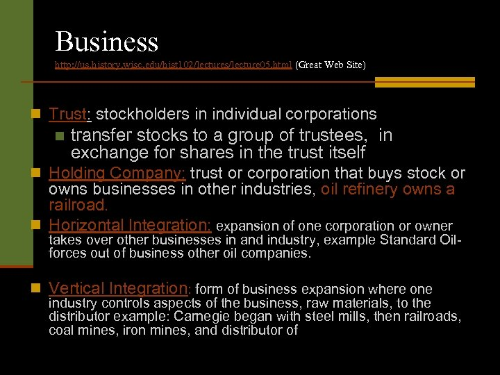 Business http: //us. history. wisc. edu/hist 102/lectures/lecture 05. html (Great Web Site) n Trust: