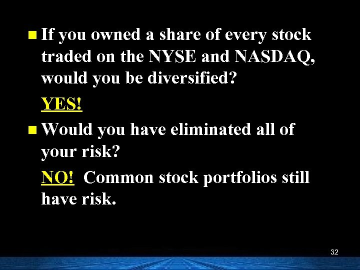 n If you owned a share of every stock traded on the NYSE and