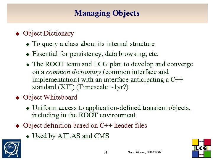 Managing Objects u u u Object Dictionary u To query a class about its