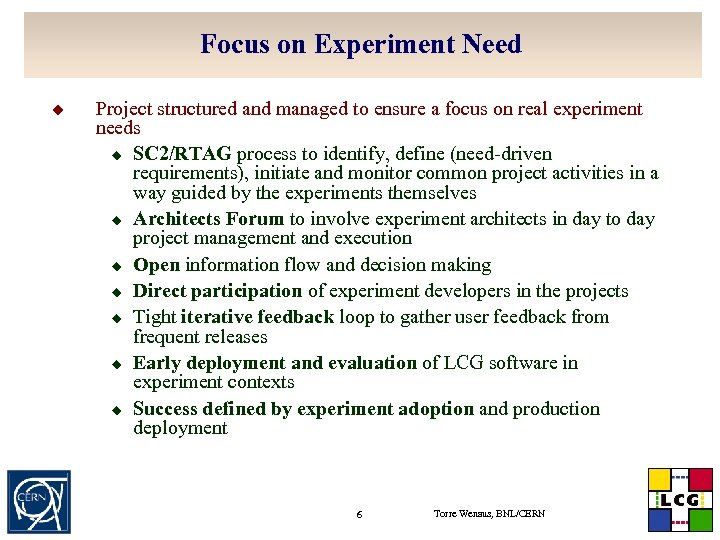 Focus on Experiment Need u Project structured and managed to ensure a focus on