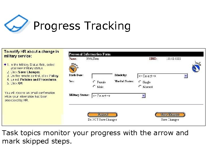 Progress Tracking Task topics monitor your progress with the arrow and mark skipped steps.