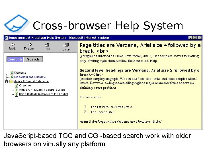 Cross-browser Help System Java. Script-based TOC and CGI-based search work with older browsers on