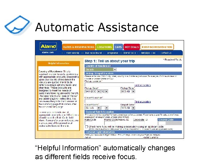 """Automatic Assistance """"Helpful Information"""" automatically changes as different fields receive focus."""