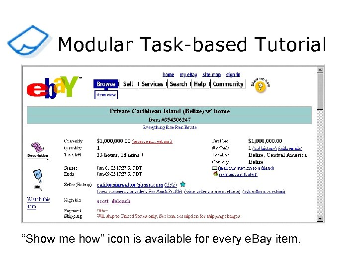 """Modular Task-based Tutorial """"Show me how"""" icon is available for every e. Bay item."""