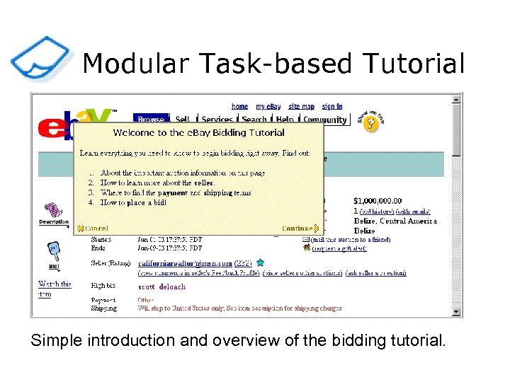 Modular Task-based Tutorial Simple introduction and overview of the bidding tutorial.