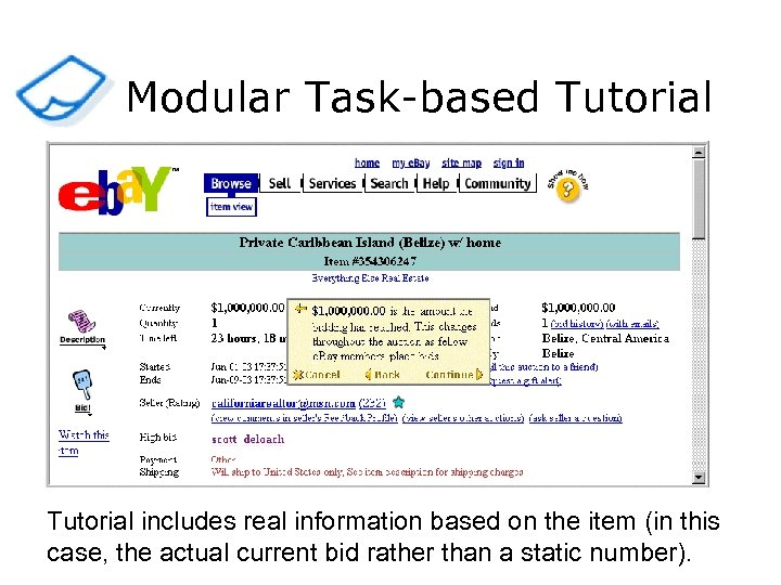 Modular Task-based Tutorial includes real information based on the item (in this case, the