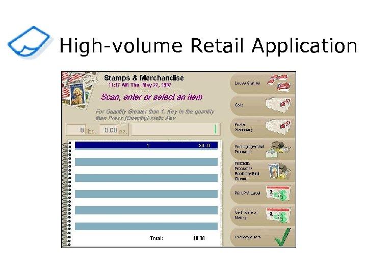 High-volume Retail Application