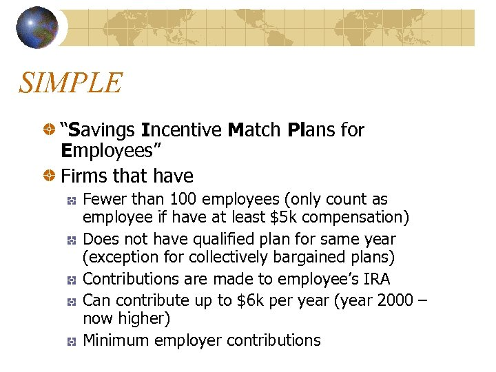 """SIMPLE """"Savings Incentive Match Plans for Employees"""" Firms that have Fewer than 100 employees"""