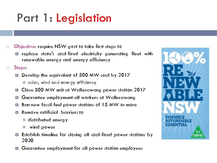 Part 1: Legislation Objective: require NSW govt to take first steps to replace state's