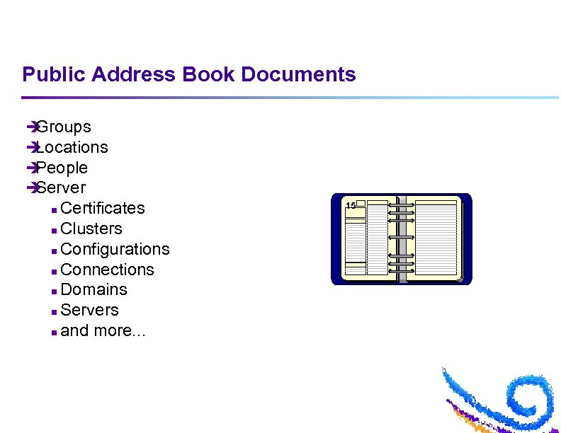 Public Address Book Documents è Groups è Locations è People è Server Certificates n