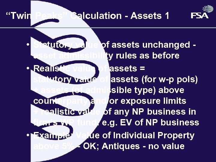 """Twin Peaks"" Calculation - Assets 1 • Statutory value of assets unchanged asset admissibility"