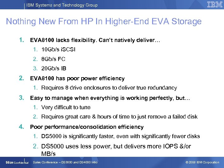 IBM Systems and Technology Group Nothing New From HP In Higher-End EVA Storage 1.