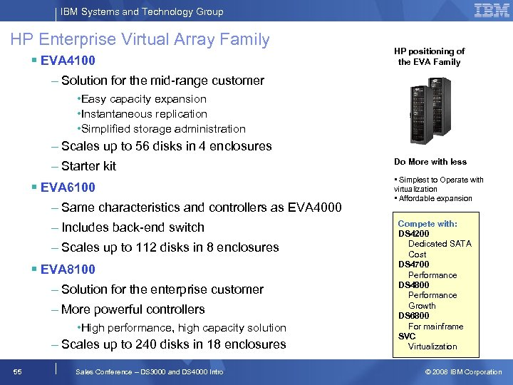 IBM Systems and Technology Group HP Enterprise Virtual Array Family § EVA 4100 HP