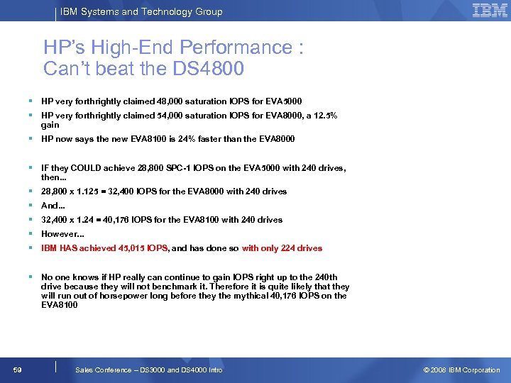 IBM Systems and Technology Group HP's High-End Performance : Can't beat the DS 4800