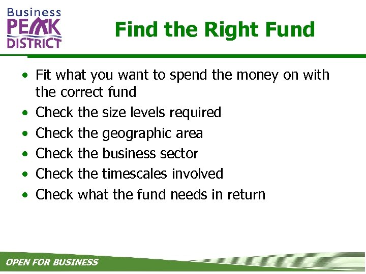 Find the Right Fund • Fit what you want to spend the money on