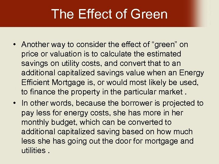"""The Effect of Green • Another way to consider the effect of """"green"""" on"""