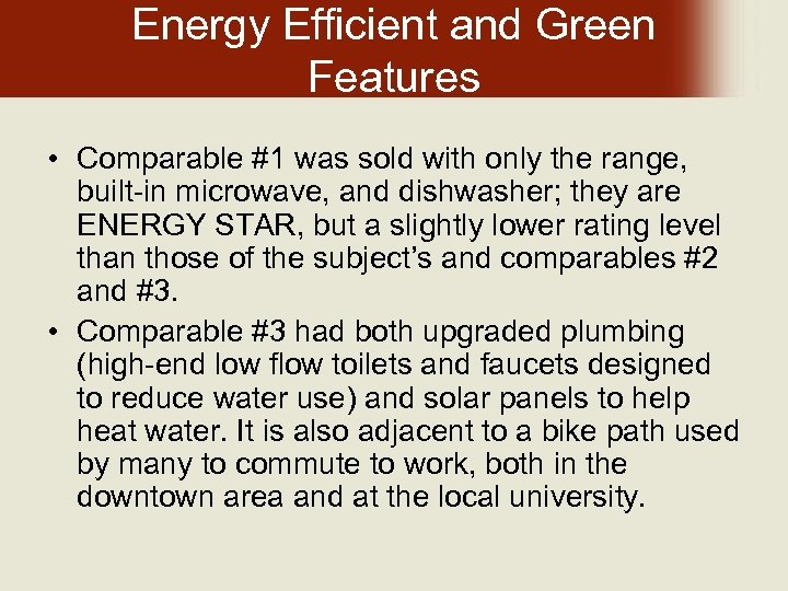 Energy Efficient and Green Features • Comparable #1 was sold with only the range,