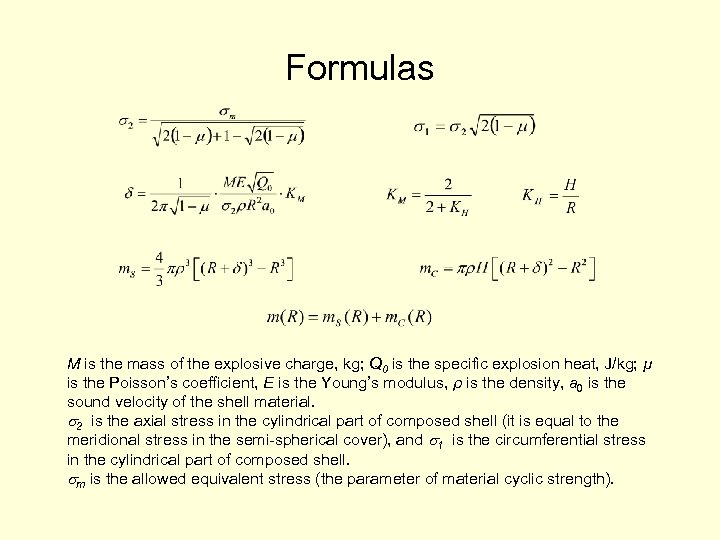 Formulas М is the mass of the explosive charge, kg; Q 0 is the