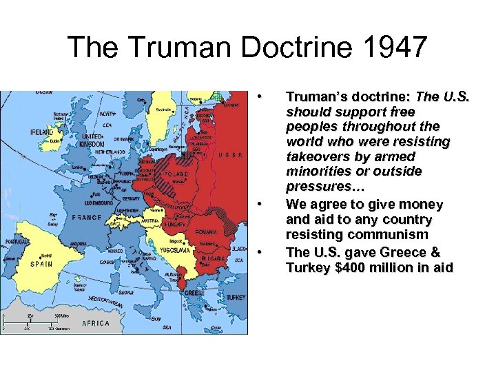 an analysis of the truman doctrine in the foreign policy of the united states His policy of containment is known as the truman doctrine the truman doctrine demonstrated that the united states would not return to isolationism after world war ii, but rather take an active role in world affairs.