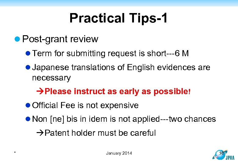 Practical Tips-1 l Post-grant review l Term for submitting request is short---6 M l