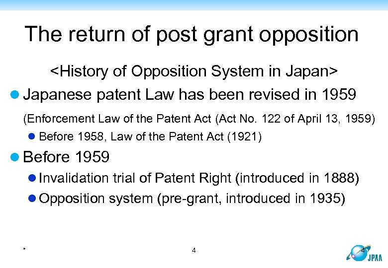 The return of post grant opposition <History of Opposition System in Japan> l Japanese