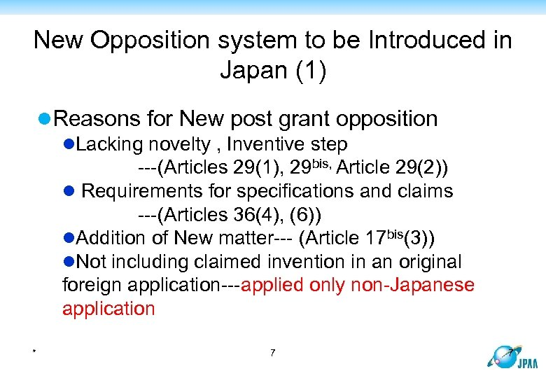 New Opposition system to be Introduced in Japan (1) l. Reasons for New post