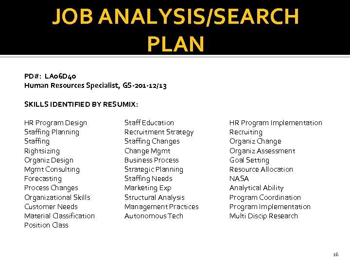 Job Analysis Jim Quinn Staffing Technical Lead