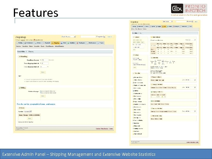 Features Extensive Admin Panel – Shipping Management and Extensive Website Statistics
