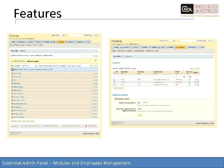 Features Extensive Admin Panel – Modules and Employees Management