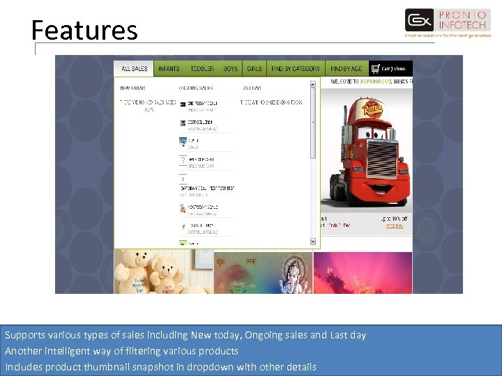 Features Supports various types of sales including New today, Ongoing sales and Last day