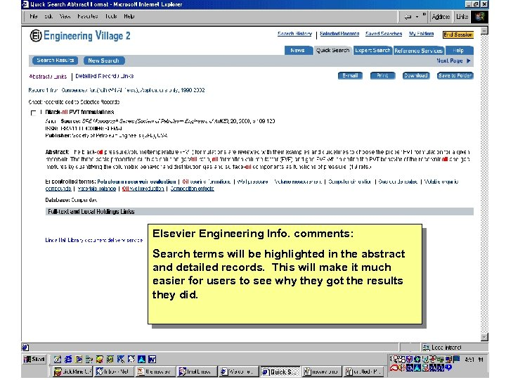 Elsevier Engineering Info. comments: Search terms will be highlighted in the abstract and detailed