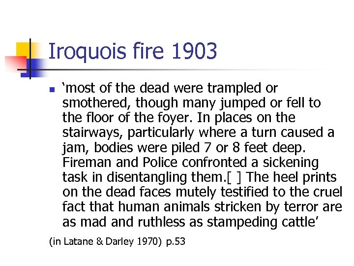 Iroquois fire 1903 n 'most of the dead were trampled or smothered, though many