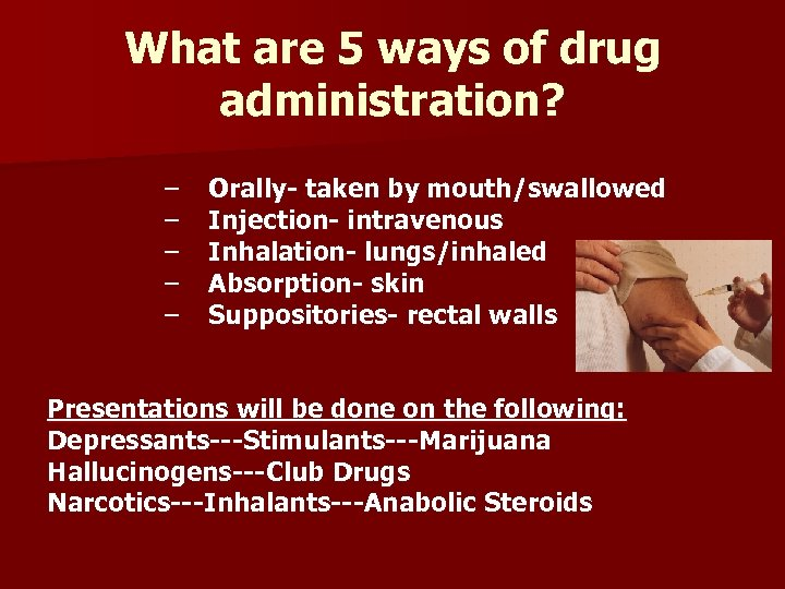Drug Unit Drug- any chemical substance that alters