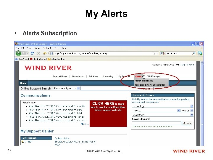 My Alerts • Alerts Subscription 25 © 2010 Wind River Systems, Inc.