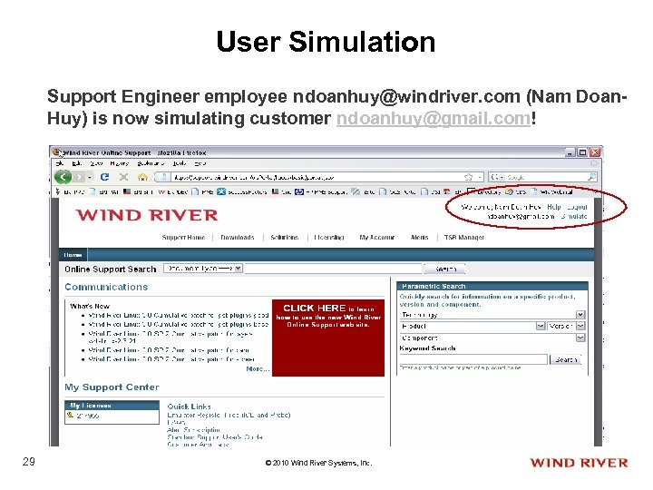 User Simulation Support Engineer employee ndoanhuy@windriver. com (Nam Doan. Huy) is now simulating customer