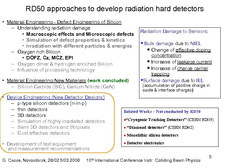 RD 50 approaches to develop radiation hard detectors • Material Engineering - Defect Engineering