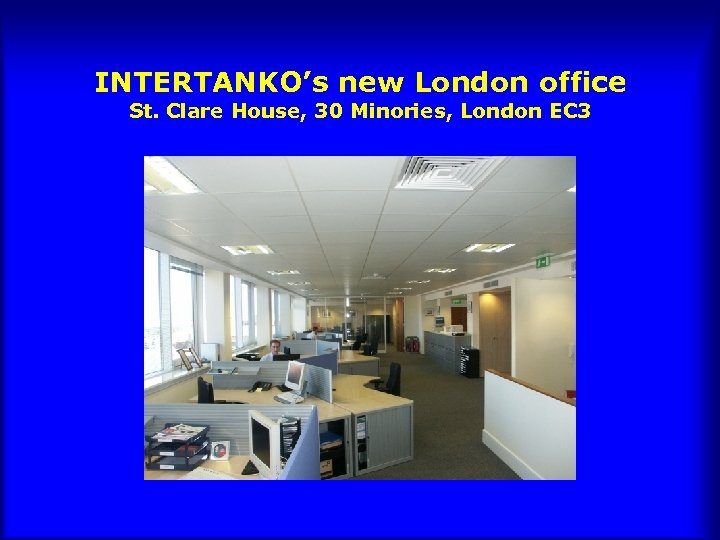 INTERTANKO's new London office St. Clare House, 30 Minories, London EC 3