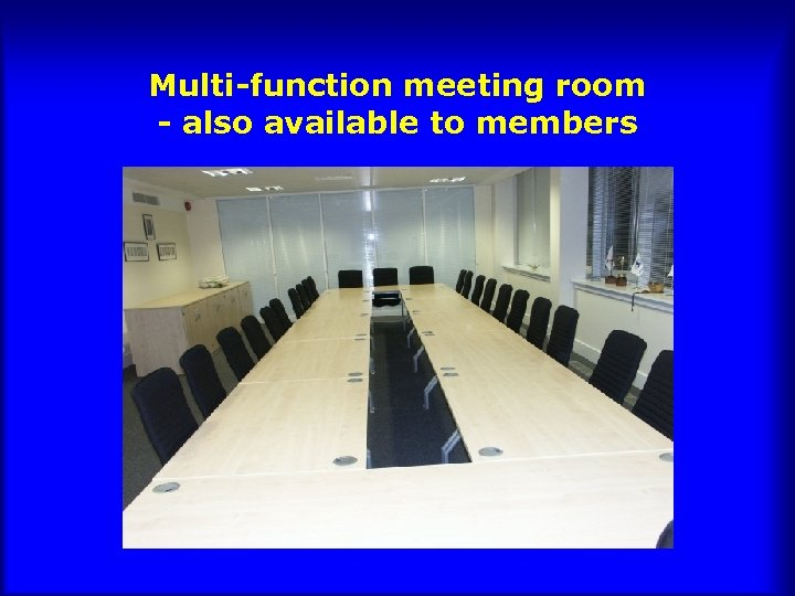 Multi-function meeting room - also available to members