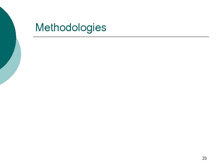 Methodologies 23