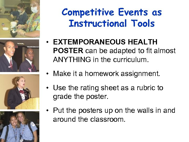 Competitive Events as Instructional Tools • EXTEMPORANEOUS HEALTH POSTER can be adapted to fit
