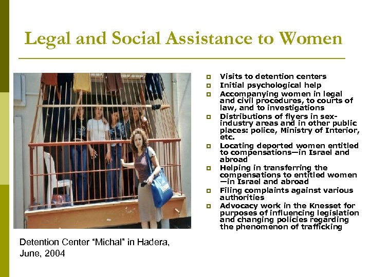 """Legal and Social Assistance to Women p p p p Detention Center """"Michal"""" in"""