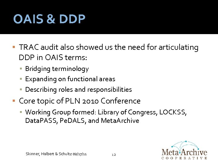 OAIS & DDP TRAC audit also showed us the need for articulating DDP in