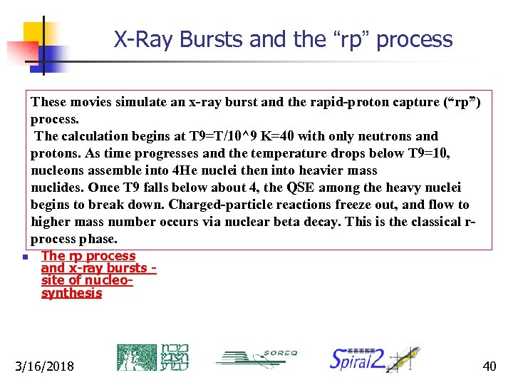 """X-Ray Bursts and the """"rp"""" process These movies simulate an x-ray burst and the"""