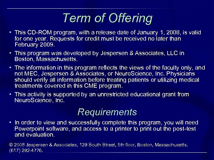 Term of Offering • This CD-ROM program, with a release date of January 1,