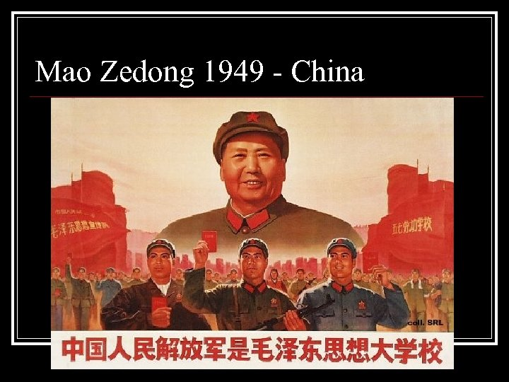 Mao Zedong 1949 - China
