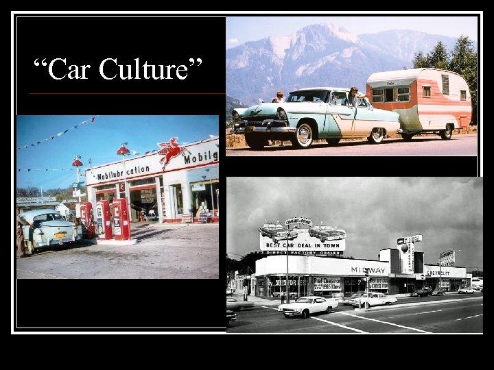 """""""Car Culture"""""""