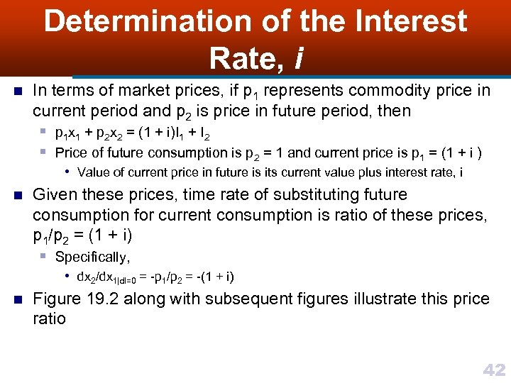 Determination of the Interest Rate, i n In terms of market prices, if p