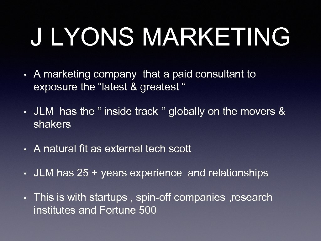 J LYONS MARKETING • A marketing company that a paid consultant to exposure the