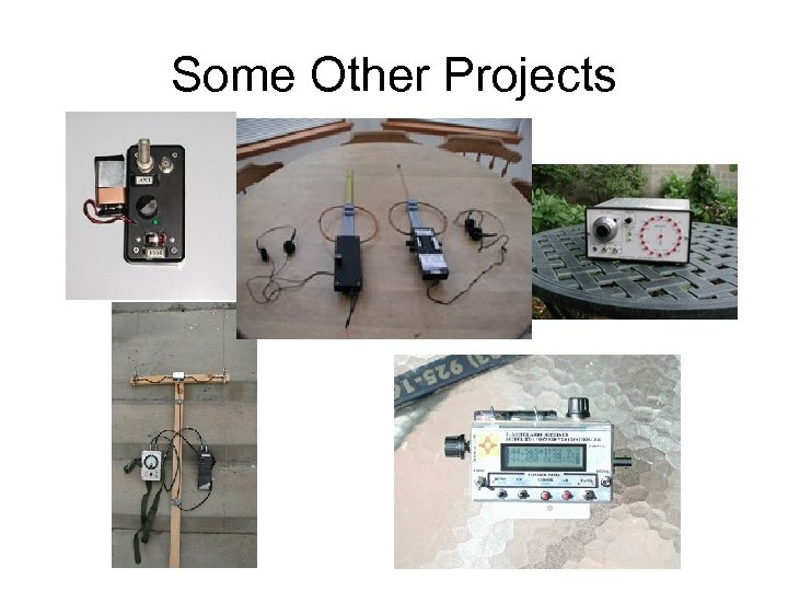 Some Other Projects